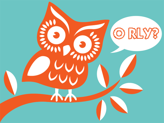 [Twitter's Suspended Account Owl says 'O RLY?']